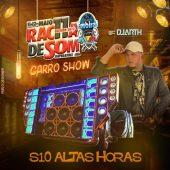 S10 Altas Horas Vol03 (Marcantes)