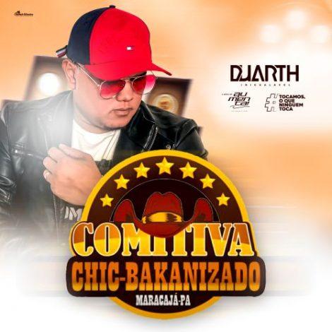 Comitiva Chic Bakanizado 2019