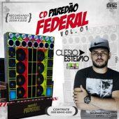 Paredão Federal Vol.01 (Eletro das Antigas)