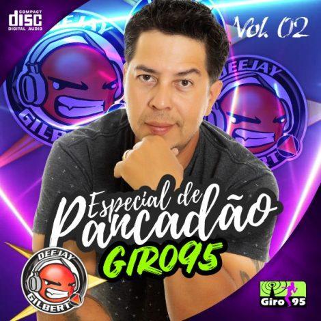 Especial de Pancadão Giro95 Vol. 02 (2000-2003)