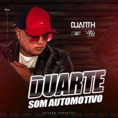 Duarte Som Automotivo (Edição Especial)
