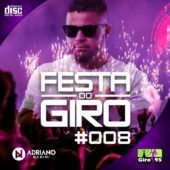 Festa do Giro Vol.8