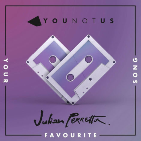 YouNotUs & Julian Perretta – Your Favourite Song