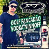 Golf Pancadão e Vodca Ninnoff