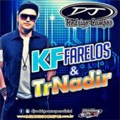 KF Farelos & TrNadir – Dj Rodrigo Campos