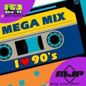 I Love 90s – Mega Mix