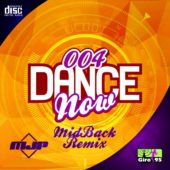 Dance Now #004 – MidBack Rmx