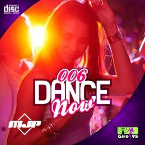 Dance Now #006 – MJP