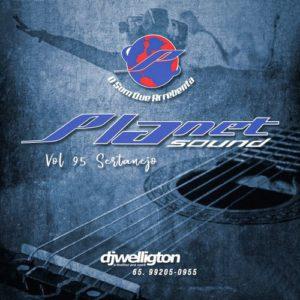 Planet Sound Vol 95 (Sertanejo)