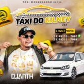 Taxi do Gilney (Madrugadão)