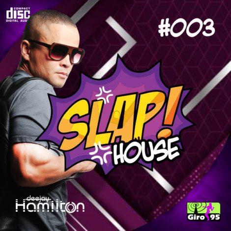 Slap House #003