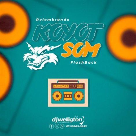Koyot Som (FlashBack)
