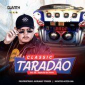 Classic Taradão (Montes Altas-MA)
