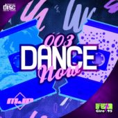 Dance Now #003 – Remix