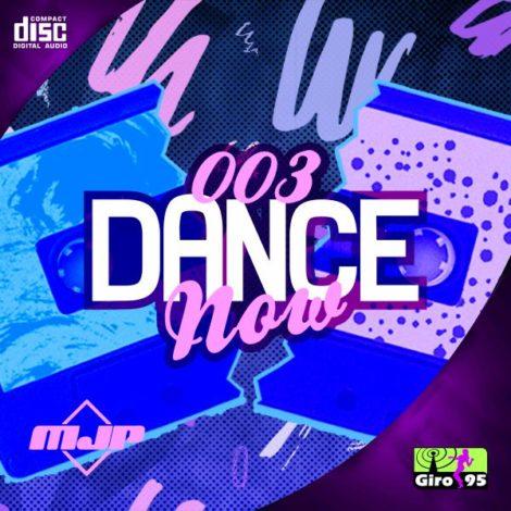 Dance Now #003 – Remix